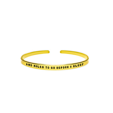And Miles To Go Before I Sleep Cuff Bracelet
