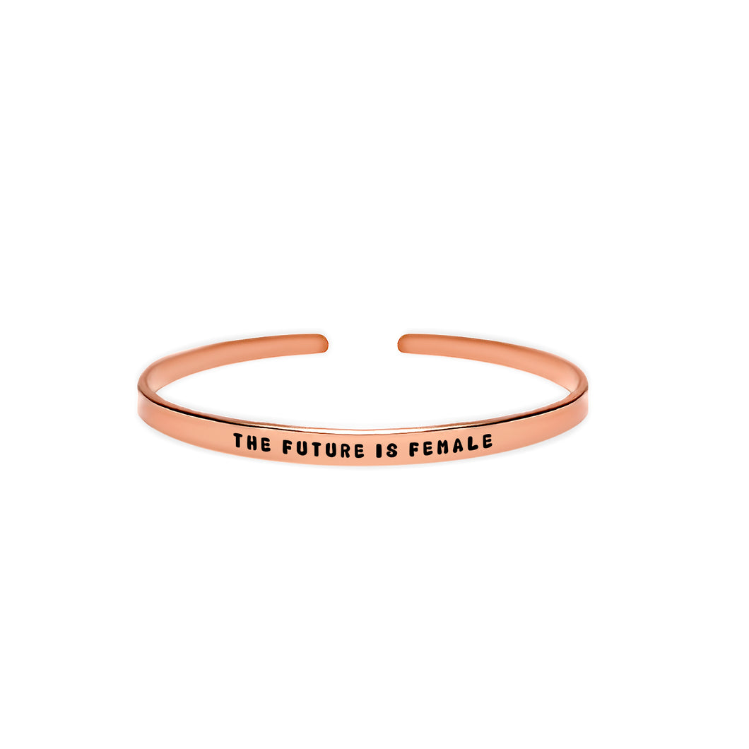 The Future is Female Cuff Bracelet