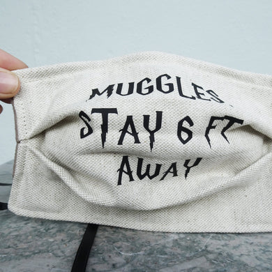 Muggles Stay 6 Ft Away - Hand Made Face Mask