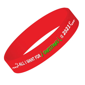 All I Want For Christmas Is 2021 Rubber Wrist Band