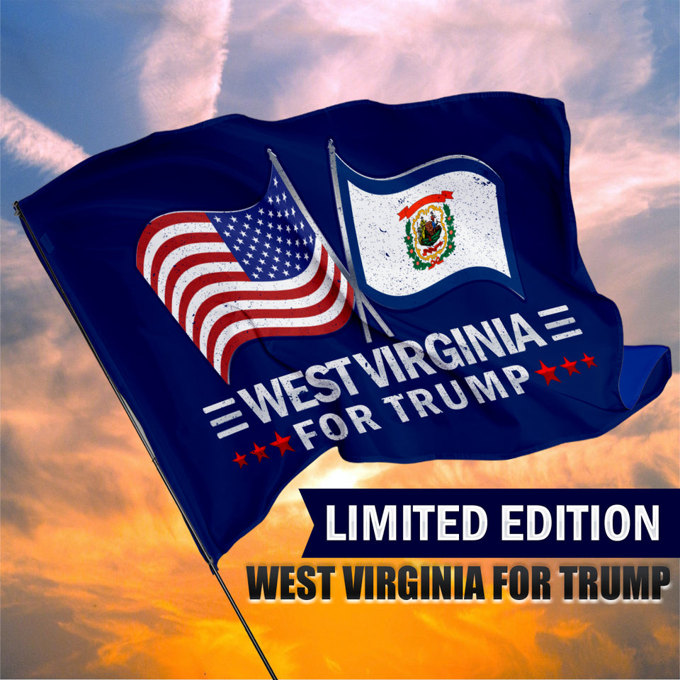 West Virginia For Trump 3 x 5 Flag - Limited Edition Dual Flags Sale