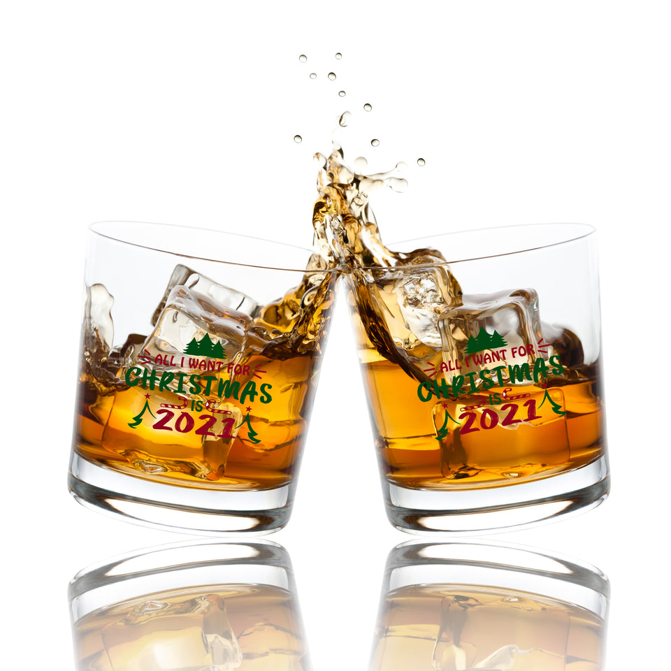 All I Want For Christmas Is 2021 Scotch/Whiskey Glass