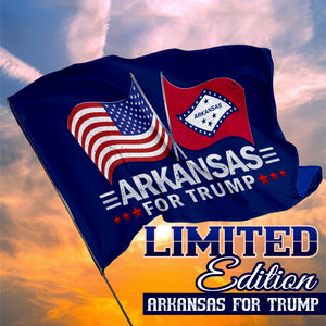 Arkansas For Trump 3 x 5 Flag - Limited Edition Dual Flag