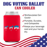Dog Voting Ballot Can Cooler