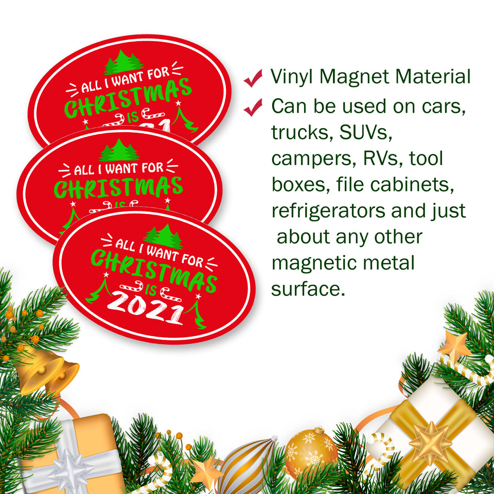 All I Want For Christmas is 2021 Bumper Magnet