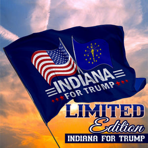 Indiana For Trump 3 x 5 Flag - Limited Edition Dual Flags Sale