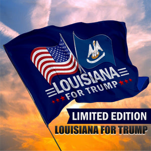 Louisiana For Trump 3 x 5 Flag - Limited Edition Dual Flags