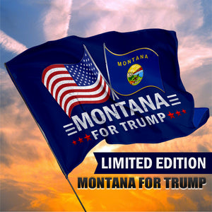 Montana For Trump 3 x 5 Flag - Limited Edition Dual Flags Lowest Price Ever!