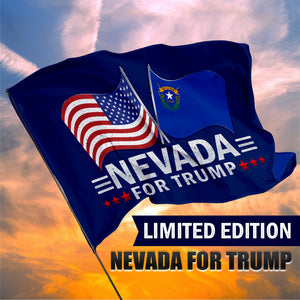 Nevada For Trump 3 x 5 Flag - Limited Edition Dual Flags