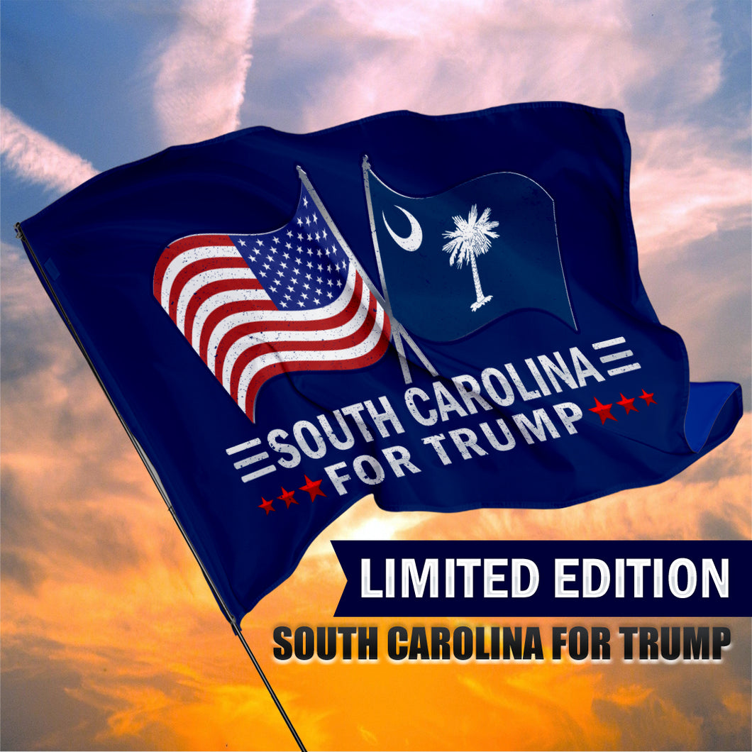 South Carolina For Trump 3 x 5 Flag - Limited Edition Dual Flags
