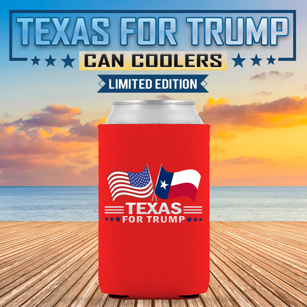 Texas For Trump Limited Edition Can Cooler Lowest Price Ever!