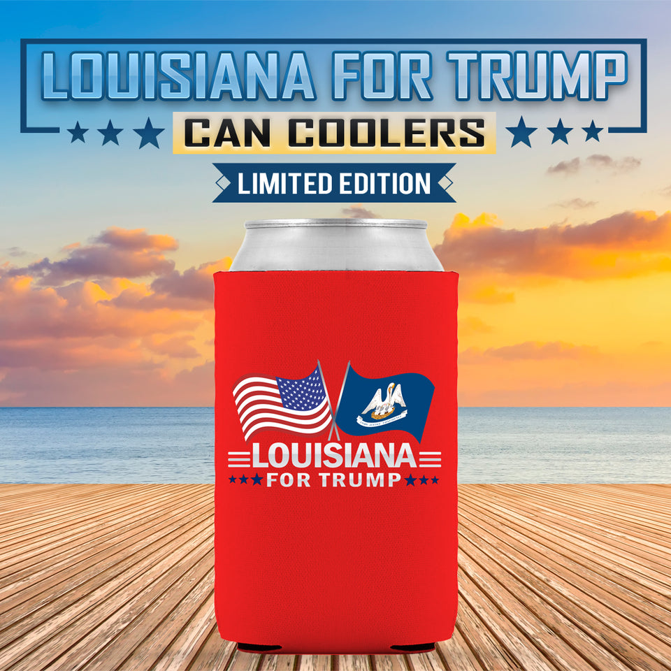 Louisiana For Trump Limited Edition Can Cooler