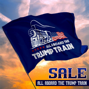 All Aboard The Trump Train - 3 x 5 Flag
