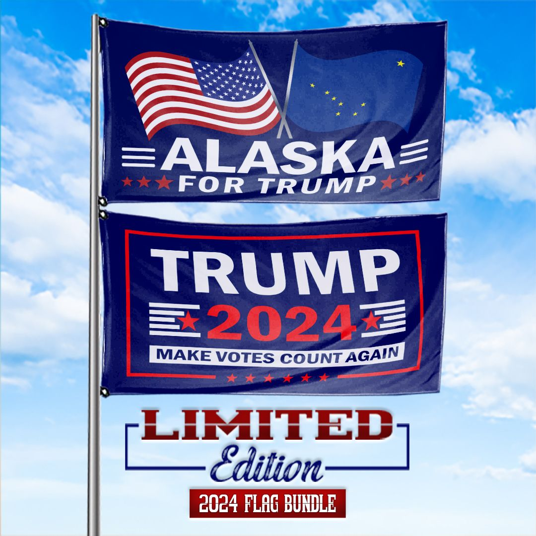 Trump 2024 Make Votes Count Again & Alaska For Trump 3 x 5 Flag Bundle