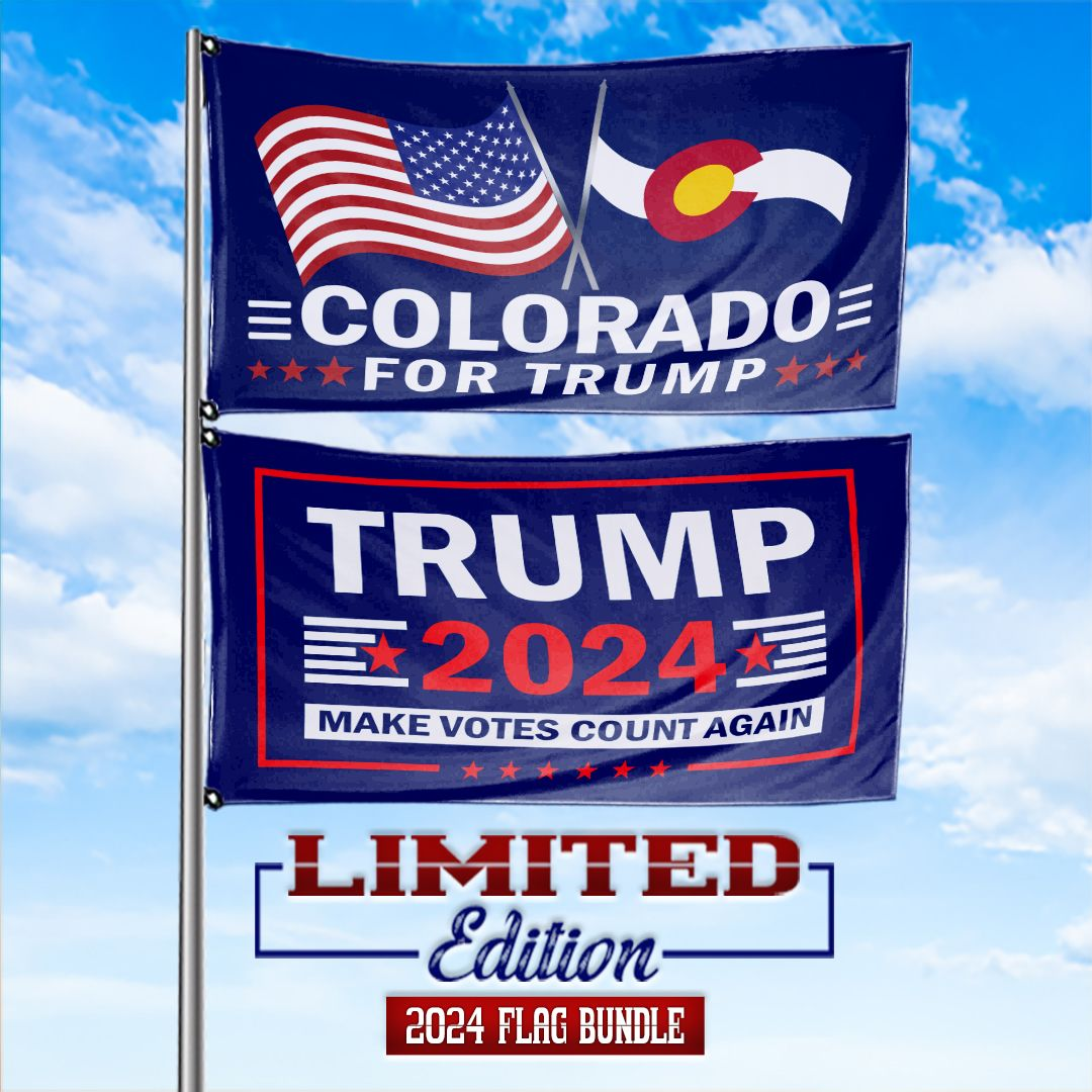 Trump 2024 Make Votes Count Again & Colorado For Trump 3 x 5 Flag Bundle