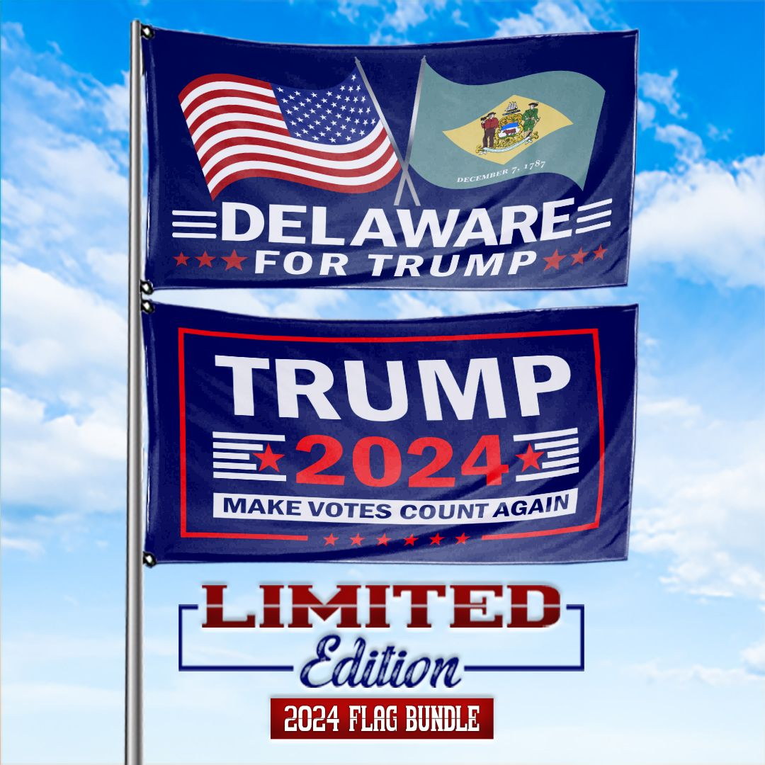 Trump 2024 Make Votes Count Again & Delaware For Trump 3 x 5 Flag Bundle