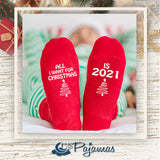 2 Pairs of All I Want For Christmas Is 2021 Socks