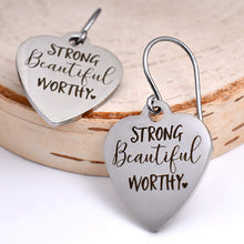 "Load image into Gallery viewer, Stainless Steel ""Strong Beautiful Worthy"" Earrings -- EF0017"