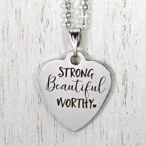 "Stainless Steel ""Strong Beautiful Worthy"" Necklace -- EF0018"