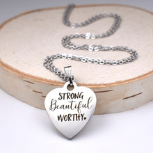"Load image into Gallery viewer, Stainless Steel ""Strong Beautiful Worthy"" Necklace -- EF0018"