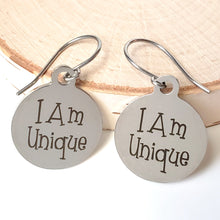 "Load image into Gallery viewer, Stainless Steel ""I Am Unique"" Earrings -- EF0025"