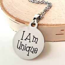 "Load image into Gallery viewer, Stainless Steel ""I Am Unique"" Necklace -- EF0026"