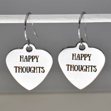 "Load image into Gallery viewer, Stainless Steel ""Happy Thoughts"" Earrings -- EF0041"