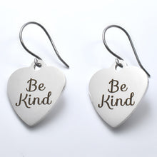 "Load image into Gallery viewer, Stainless Steel ""Be Kind"" Earrings -- EF0045"