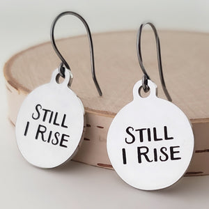 "Stainless Steel ""Still I Rise"" Earrings -- EF0070"