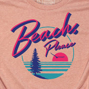 BEACH, PLEASE (UNISEX)