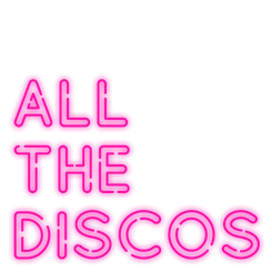 All The Discos