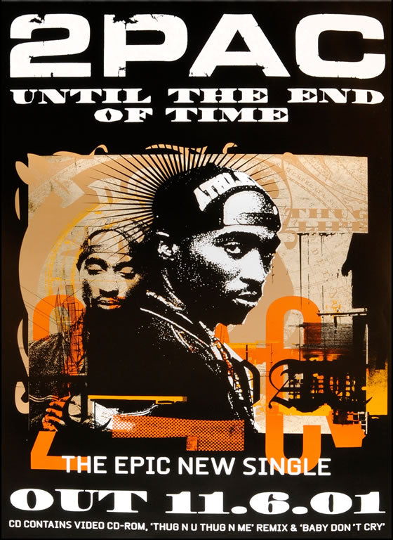 "2Pac poster - ""Until The End of Time"" . Original"
