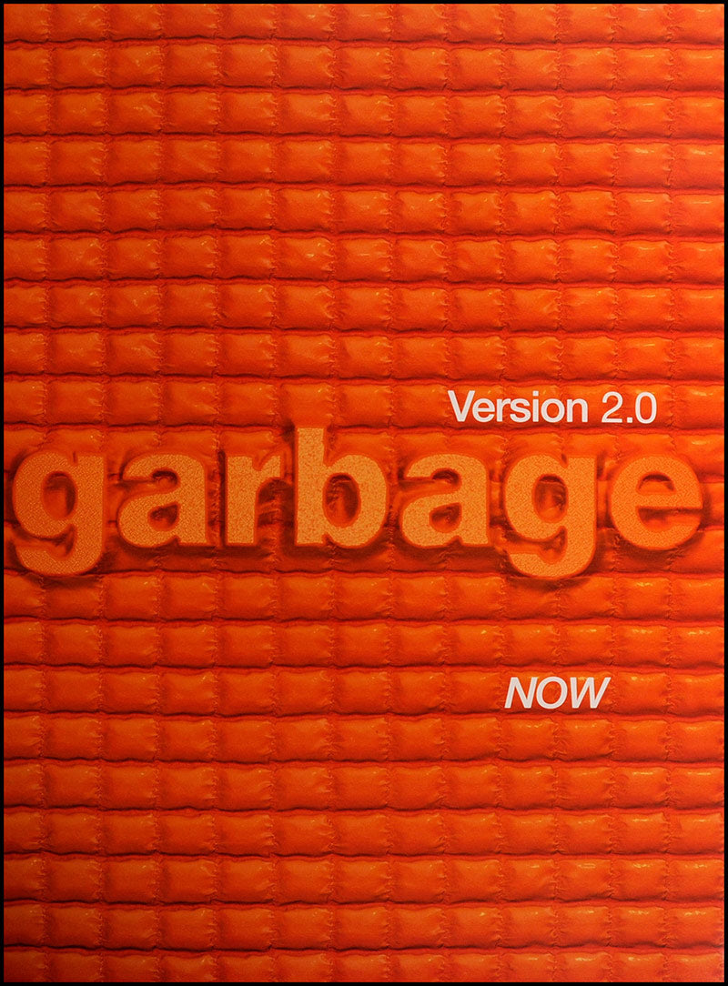 Garbage poster - Version 2.0. Original