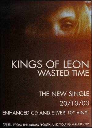 Kings Of Leon poster - Wasted Time