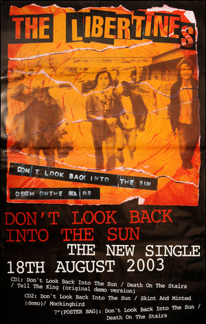 Libertines poster - Don't look back into the sun