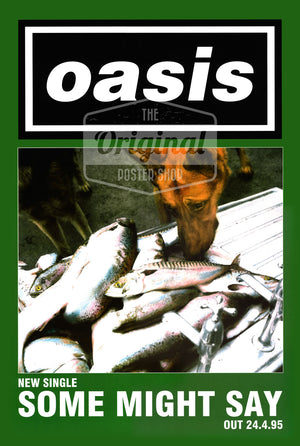 Oasis poster - Some Might Say. Very Rare Original