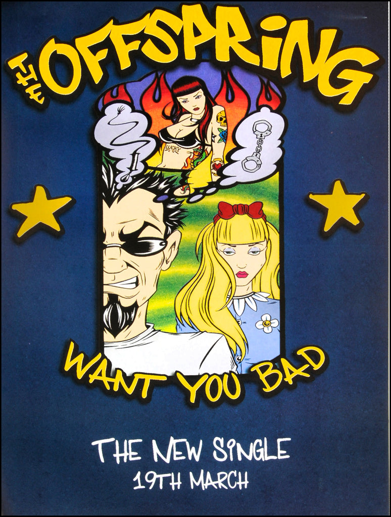 Offspring poster - Want You Bad - Large Adshell format