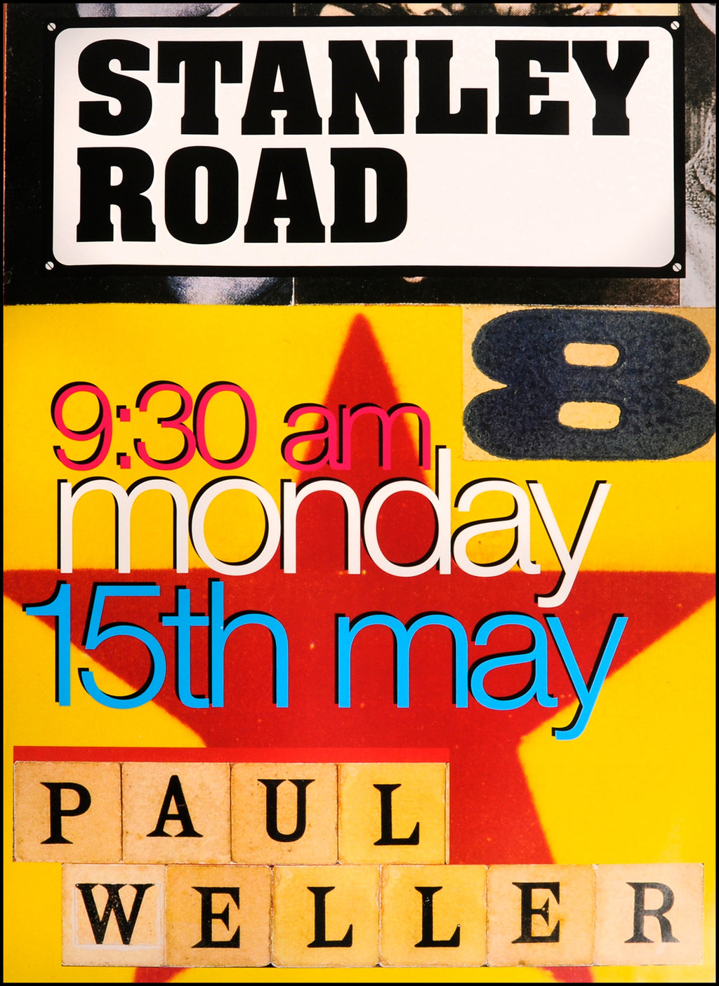 Paul Weller original poster - Stanley Road