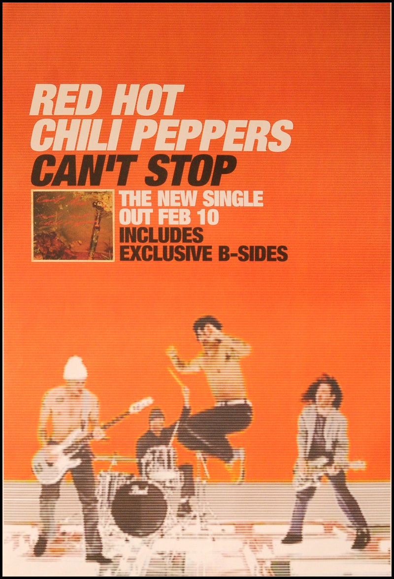 Red Hot Chili Peppers poster - Can't Stop. Original