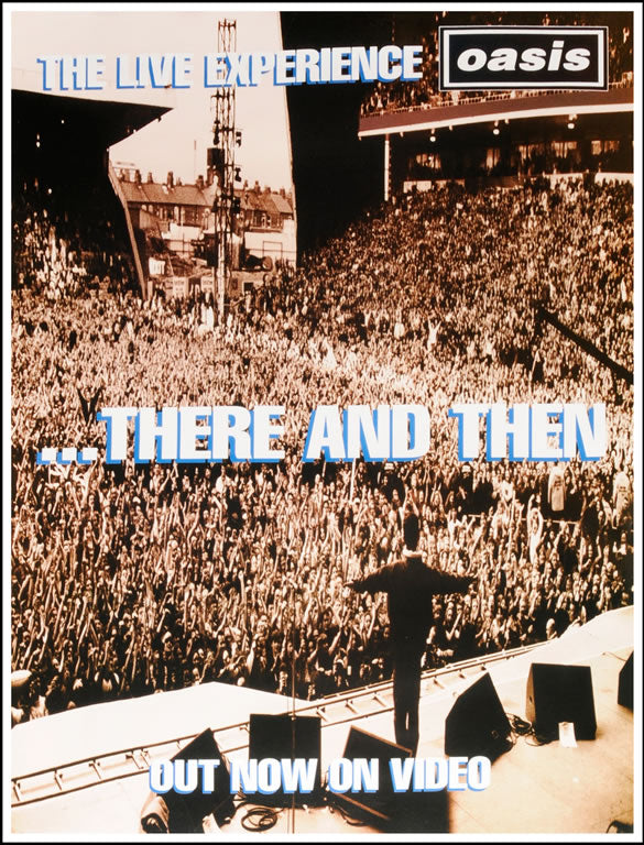 Oasis poster - There and then. Original