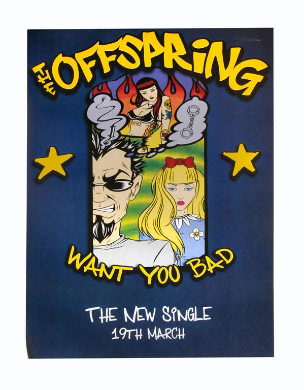 Offspring poster - Want You Bad
