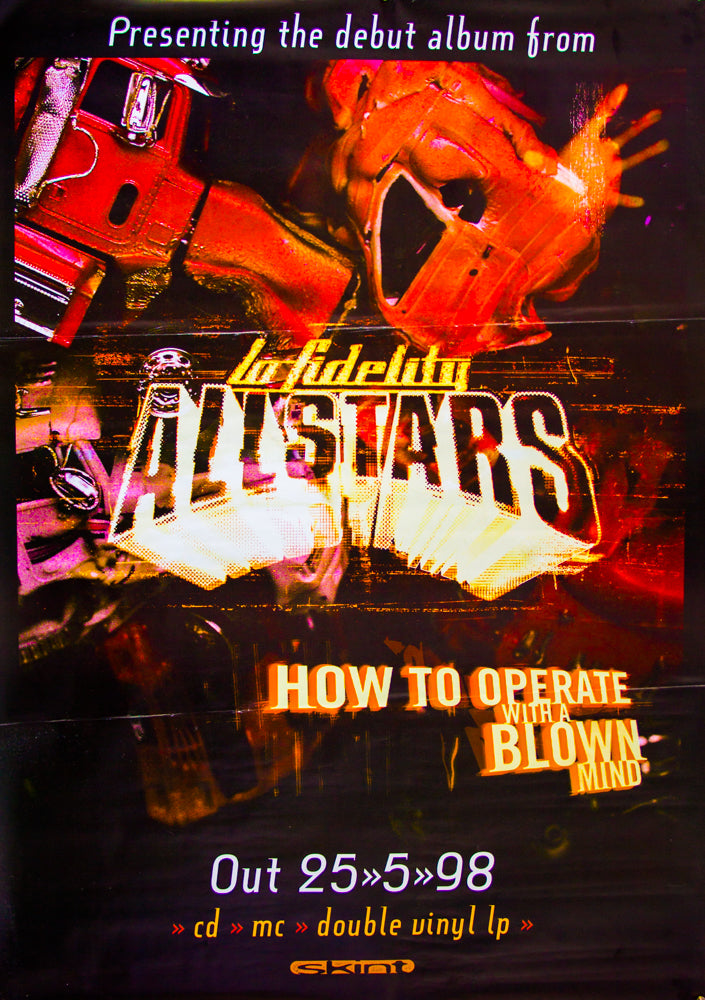 Lo Fidelity Allstars poster - How to Operate with a Blown Mind