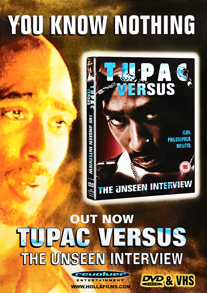 2Pac poster – Tupac Versus – the unseen interview. Original