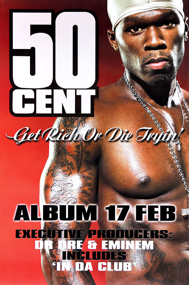 50 Cent poster - Get Rich or Die Tryin'. Original