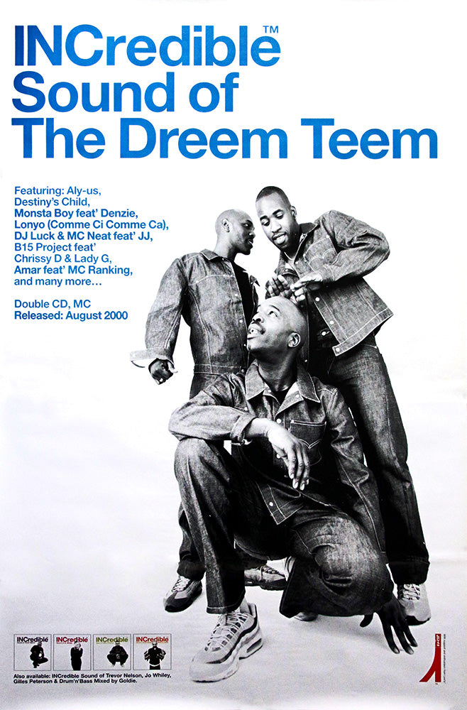 The Dreem Teem poster – INCredible sound of the Dreem Teem