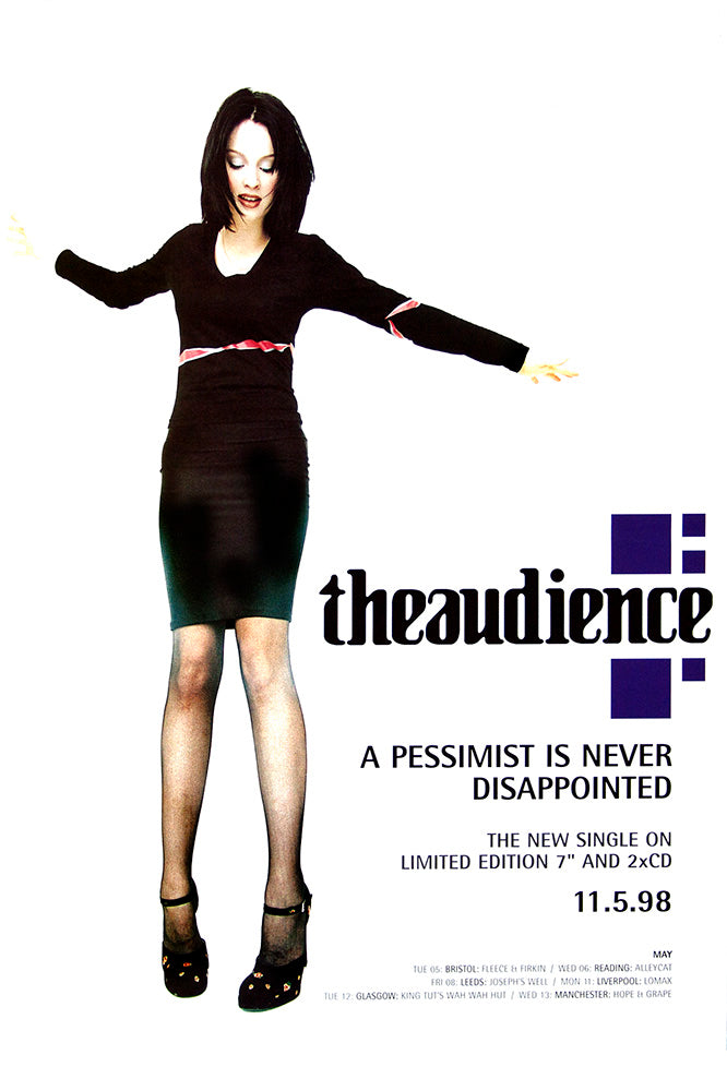 The Audience – A Pessimist is Never Disappointed