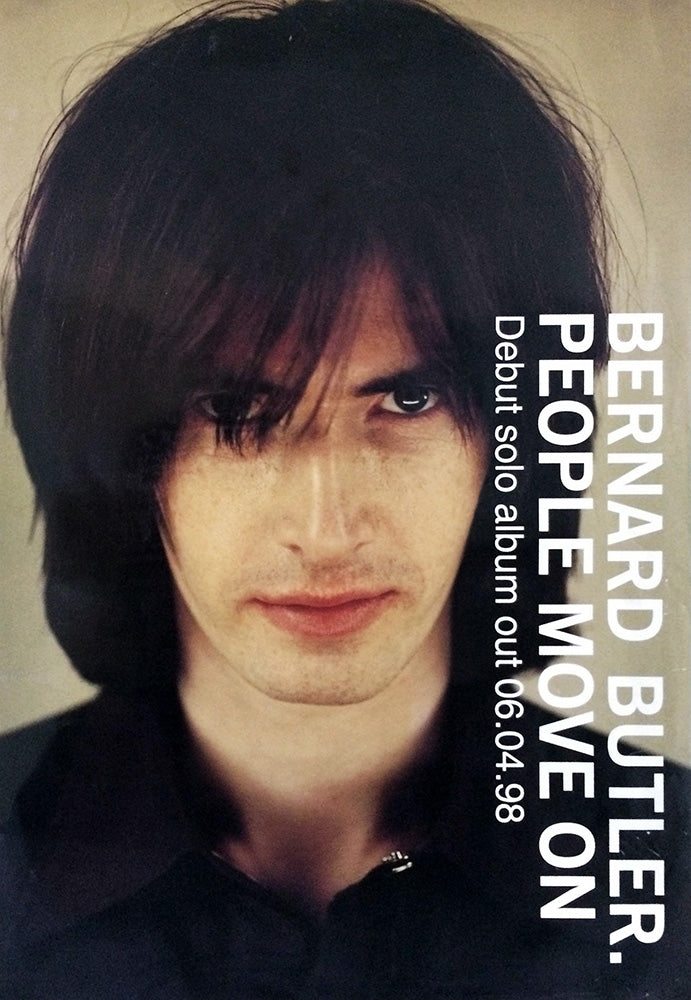 Bernard Butler poster – People Move On