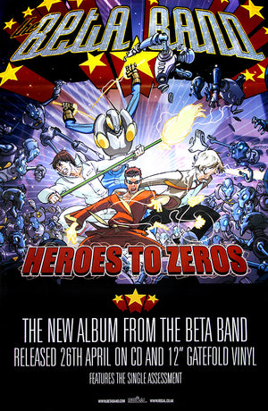 Beta Band posters - Heroes to Zeros