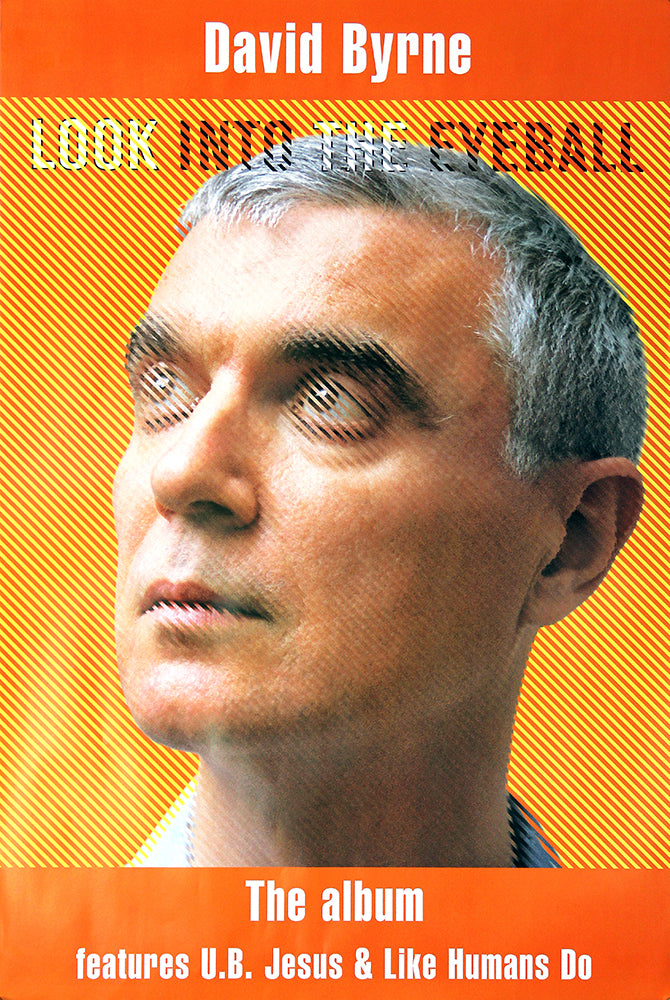 David Byrne poster - Look into the eyeball