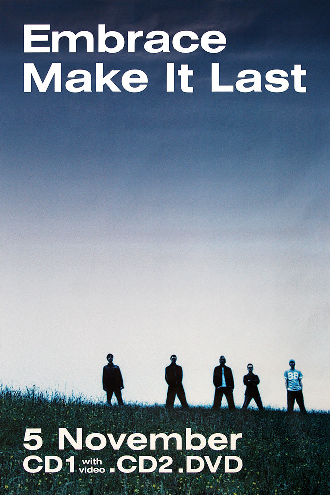 Embrace poster - Make it Last